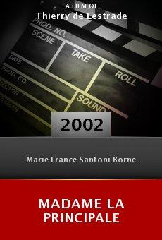 Madame la principale online free