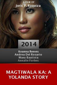 Ver película Magtiwala ka: A Yolanda Story