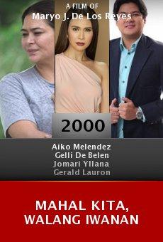 Mahal kita, walang iwanan online free