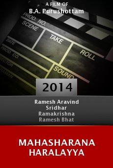 Ver película Mahasharana Haralayya