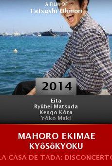 Ver película Mahoro ekimae kyôsôkyoku