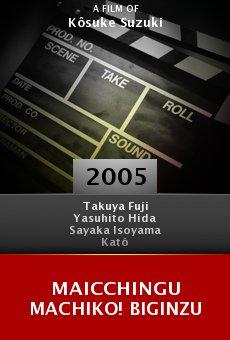 Maicchingu Machiko! Biginzu online free
