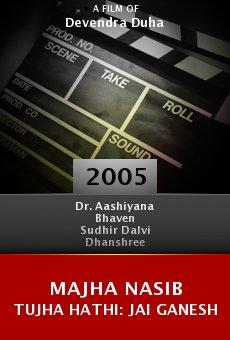 Majha Nasib Tujha Hathi: Jai Ganesh online free