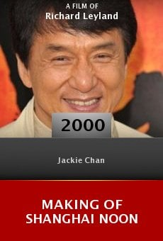 Making of Shanghai Noon online free
