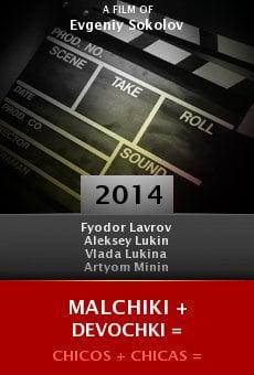 Watch Malchiki + Devochki = online stream