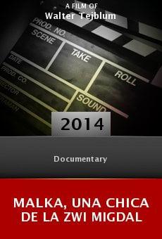 Ver película Malka, una chica de la Zwi Migdal