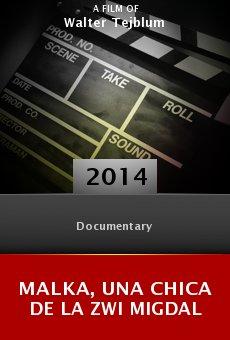 Watch Malka, una chica de la Zwi Migdal online stream