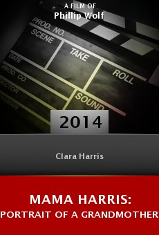 Watch Mama Harris: Portrait of a Grandmother online stream