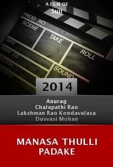 Ver película Manasa Thulli Padake