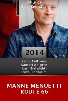 Watch Manne Menuetti Route 66 online stream