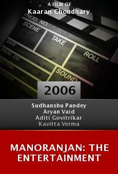 Manoranjan: The Entertainment online free