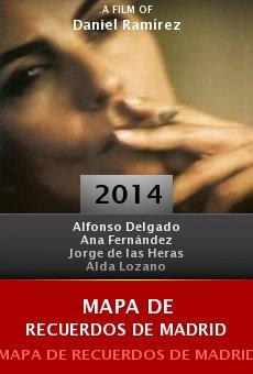 Mapa de Recuerdos de Madrid (La película) online