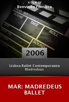 Mar: Madredeus Ballet online free
