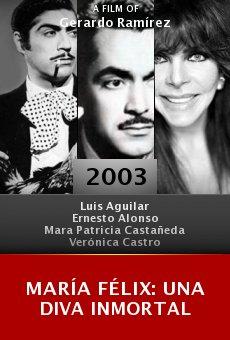 María Félix: Una diva inmortal online free