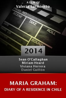 Ver película Maria Graham: Diary of a Residence in Chile