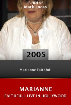 Marianne Faithfull Live in Hollywood online free