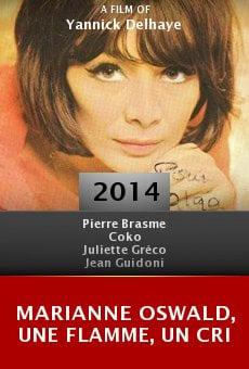 Watch Marianne Oswald, une flamme, un cri online stream