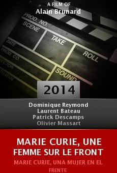 Marie Curie, une femme sur le front online free
