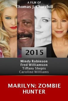 Watch Marilyn: Zombie Hunter online stream