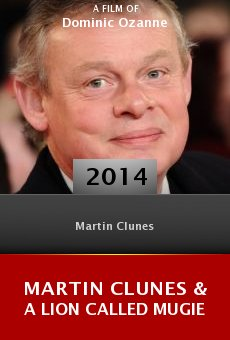 Martin Clunes & a Lion Called Mugie online
