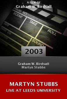 Martyn Stubbs Live at Leeds University online free