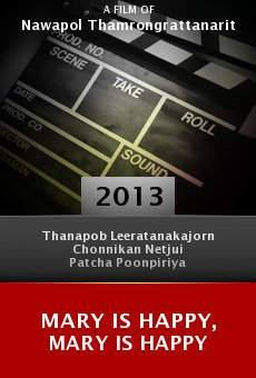 Ver película Mary Is Happy, Mary Is Happy