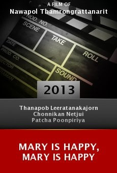 Watch Mary Is Happy, Mary Is Happy online stream