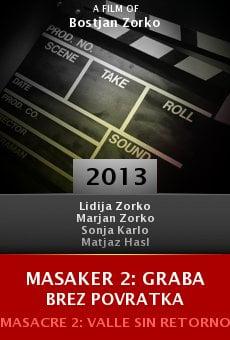 Watch Masaker 2: Graba brez povratka online stream