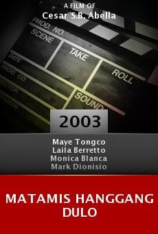 Matamis hanggang dulo online free