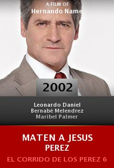 Maten a Jesus Perez online free