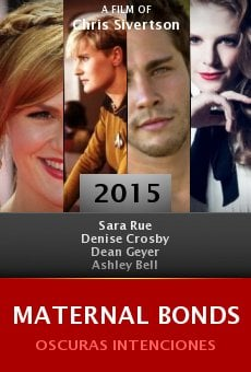 Watch Maternal Bonds online stream