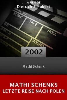 Mathi Schenks letzte Reise nach Polen online free