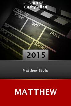 Watch Matthew online stream