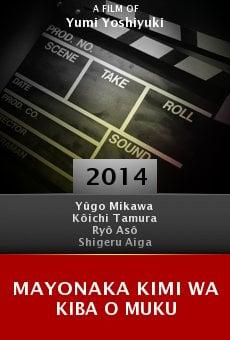 Ver película Mayonaka kimi wa kiba o muku