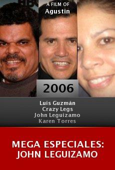 Mega Especiales: John Leguizamo online free