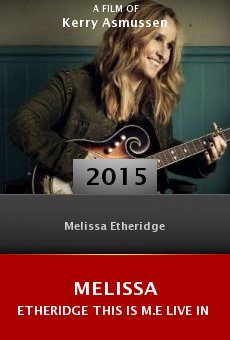 Watch Melissa Etheridge This Is M.E Live in LA online stream