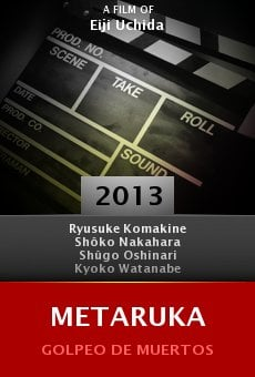 Watch Metaruka online stream