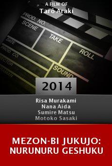Ver película Mezon-bi jukujo: Nurunuru geshuku
