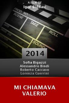 Ver película Mi Chiamava Valerio