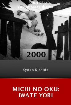 Michi no oku: Iwate yori online free