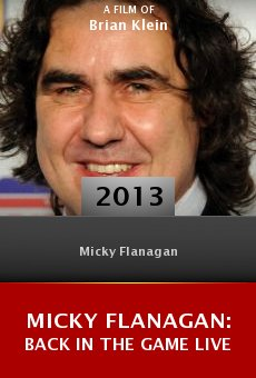 Watch Micky Flanagan: Back in the Game Live online stream
