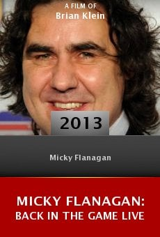 Micky Flanagan: Back in the Game Live online free