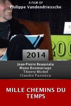 Ver película Mille chemins du temps