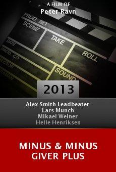 Watch Minus & Minus Giver Plus online stream