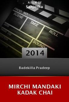 Watch Mirchi Mandaki Kadak Chai online stream