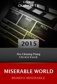 Watch Miserable World online stream