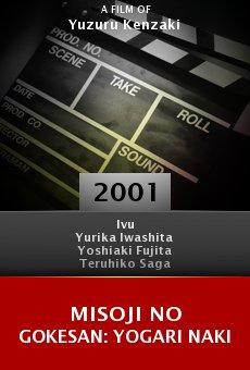 Misoji no gokesan: Yogari naki online free