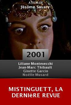 Mistinguett, la dernière revue online free