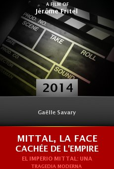 Watch Mittal, la face cachée de l'empire online stream