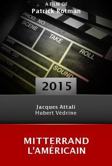 Ver película Mitterrand l'Américain
